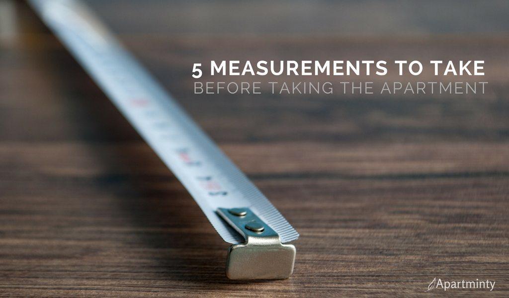 5 Apartment Measurements To Take